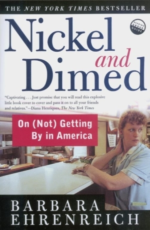 "For ""Buzzword"" this i a picture of Barbara Ehrenreich's book NICKEL AND DIMED."