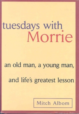 Little Wave: Front cover of first edition hardcover of TUESDAYS WITH MORRIE.